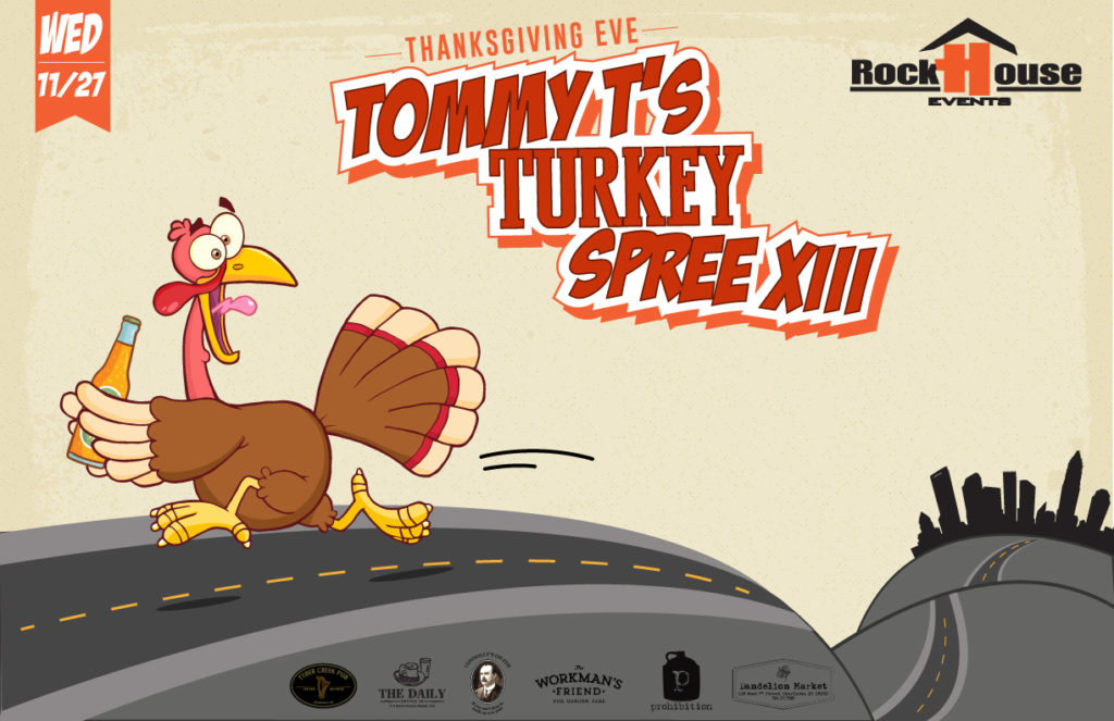 Tommy T's Turkey Spree XIII