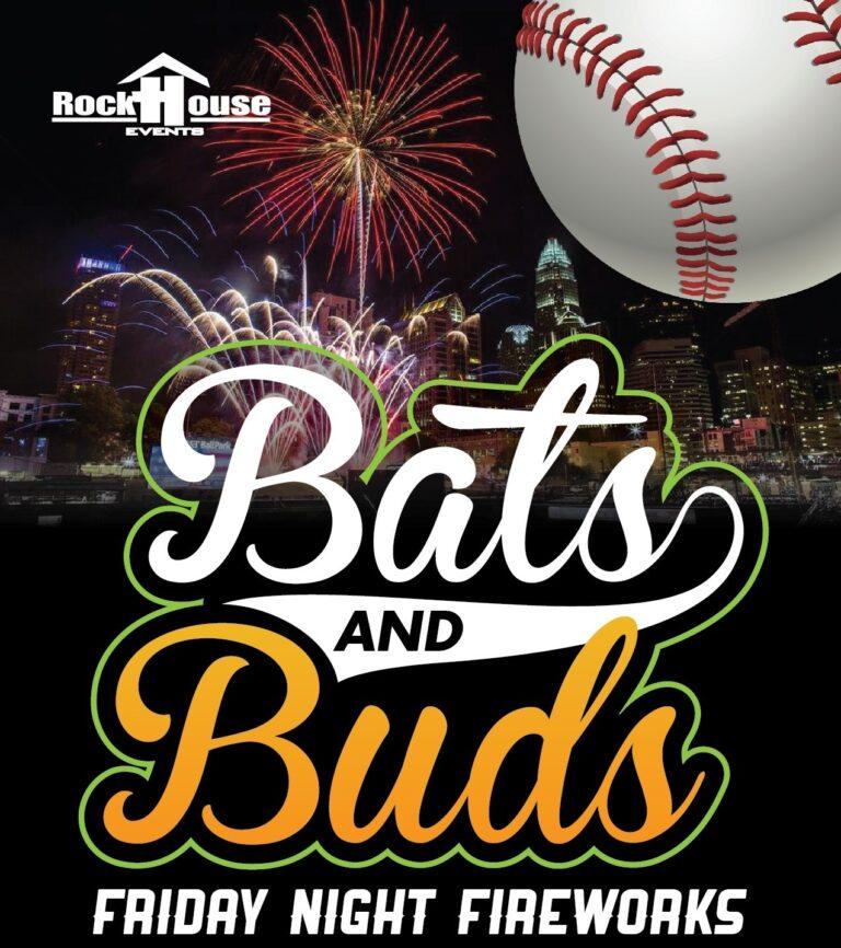 Bats & Buds: Fireworks Friday